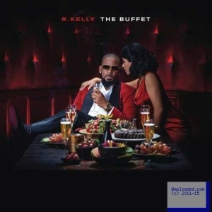 The buffet BY R. Kelly